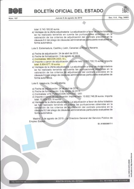 Adjudicación a Ibecón 2003 por 6,8 millones de euros.